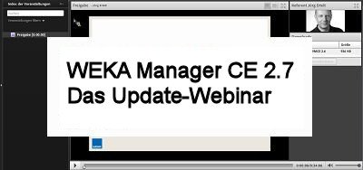 Update Webinar zur Software WEKA Manager CE