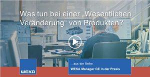 Das Video zeigt, wie mit der Software WEKA Manager CE geprüft werden, ob bei wesentlichen Veränderungen ein neues CE-Kennzeichen erforderlich ist und welche Aufgaben dabei anfallen.