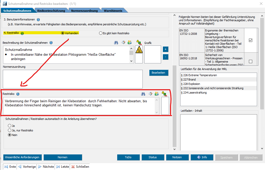 Für den Warnhinweis werden die Restrisiken mit der Software WEKA Manager CE ermittelt.